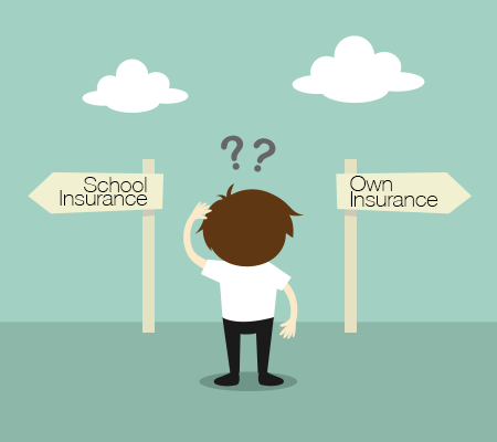 School or Own Insurance?