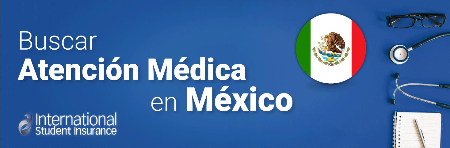 Consejos para buscar atención médica en México